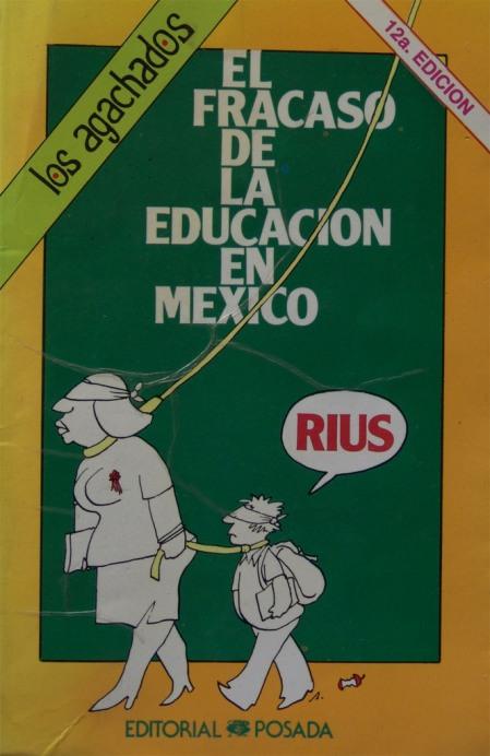[rius+fracaso+educacion+mexico.jpg]