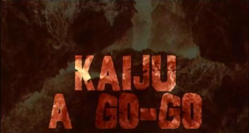 Kaiju a go-go